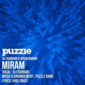 دانلود آهنگ علی رهبری (گروه پازل) میرم Ali Rahbari - Miram [ Puzzle Band Radio Edit