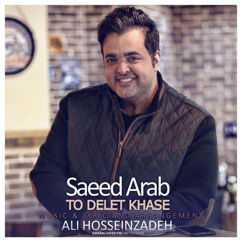 Saeed Arab - To Delet Khase