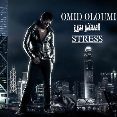 Omid Oloumi - Stress