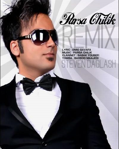 Parsa Chilik - Remix