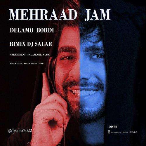 مهراد جم دلمو بردی (Remix Dj Salar) Mehraad Jam - Delamo Bordi (Remix Dj Salar)