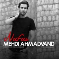 320,Nafas,http://ir.vavmusic.com/download/M/Mehdi%20Ahmadvand/Single/320/Mehdi%20Ahmadvand%20-%20Nafas.mp3