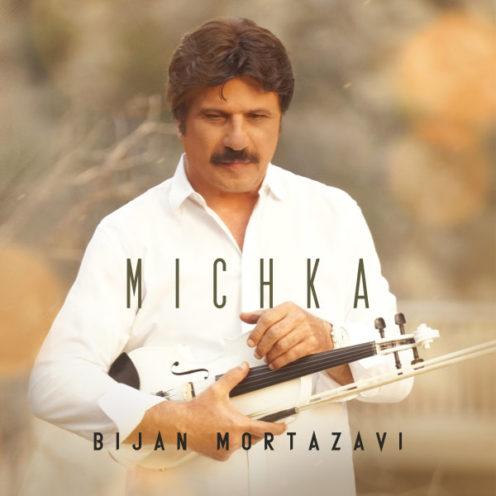 بیژن مرتضوی میچکا Bijan Mortazavi - Michka