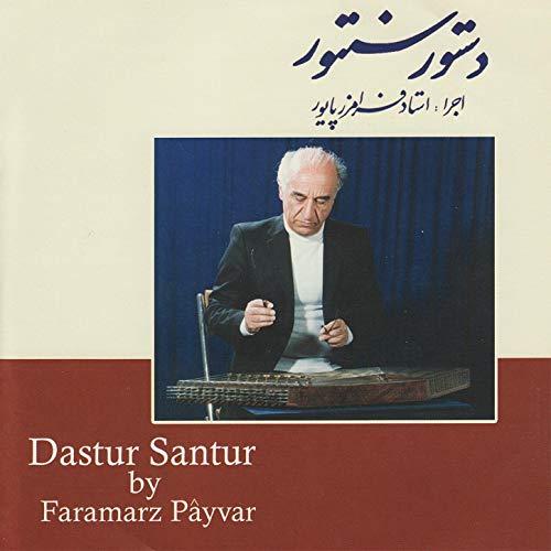 آلبوم فرامرز پایور دستور سنتور Faramarz Payvar - Dastour Santour