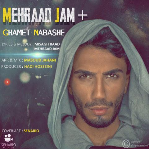 مهراد جم غمت نباشه Mehraad Jam - Ghamet Nabashe