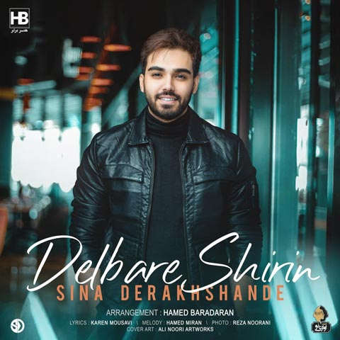 دانلود آهنگ سینا درخشنده دلبر شیرین Sina Derakhshande - Delbare Shirin