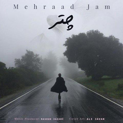 دانلود آهنگ مهراد جم چتر Mehraad Jam - Chatr