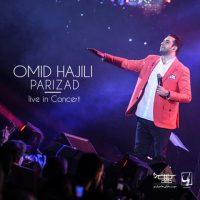 دانلود آهنگ امید حاجیلی پریزاد (اجرای زنده) Omid Hajili - Parizad (Live)