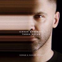 دانلود آهنگ سیروان خسروی تنها نذار (ریمیکس) Sirvan Khosravi - Tanha Nazar (Remix)