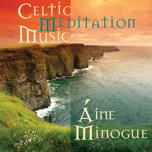 آلبوم این مینوگ Aine Minogue - Celtic Meditation Music