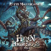 آلبوم آنتی مارتیکاینن Antti Martikainen - Hymn of the High Seas Vol. 2