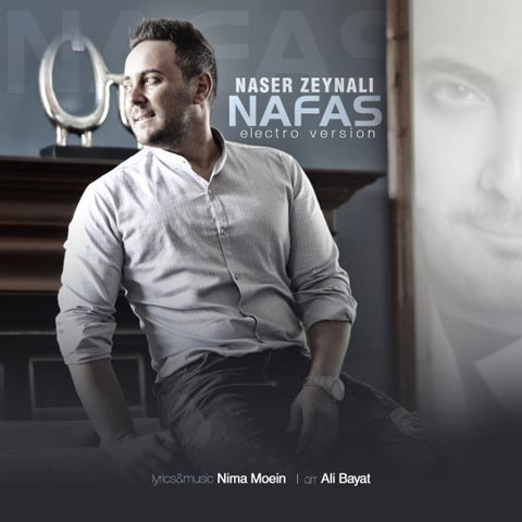 ناصر زینعلی نفس (ورژن الکترو) Naser Zeynali - Nafas (Electro Version)