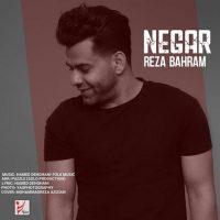 دانلود آهنگ جدید رضا بهرام نگار Reza Bahram - Negar