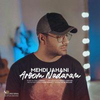 دانلود آهنگ مهدی جهانی آروم ندارم Mehdi Jahani - Aroom Nadaram