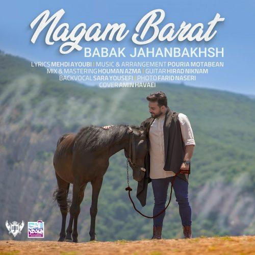 دانلود آهنگ جدید بابک جهانبخش نگم برات Babak Jahanbakhsh - Nagam Barat
