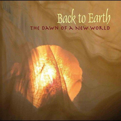 آلبوم گروه موسیقی بک تو ارث The Dawn Of A New World